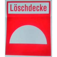 """Hinweisschild """"Löschdecke"""""""