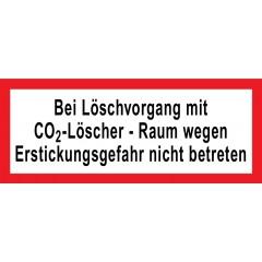 """Hinweisschild """"CO2 Löschvorgang"""""""
