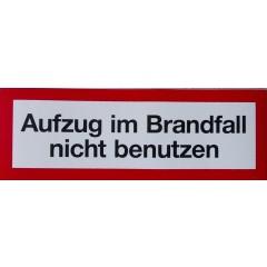 """Hinweisschild """"Aufzug im Brandfall nicht benutzen"""""""
